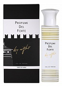 PROFUMI DEL FORTE BY NIGHT WHITE - парфюмерная вода